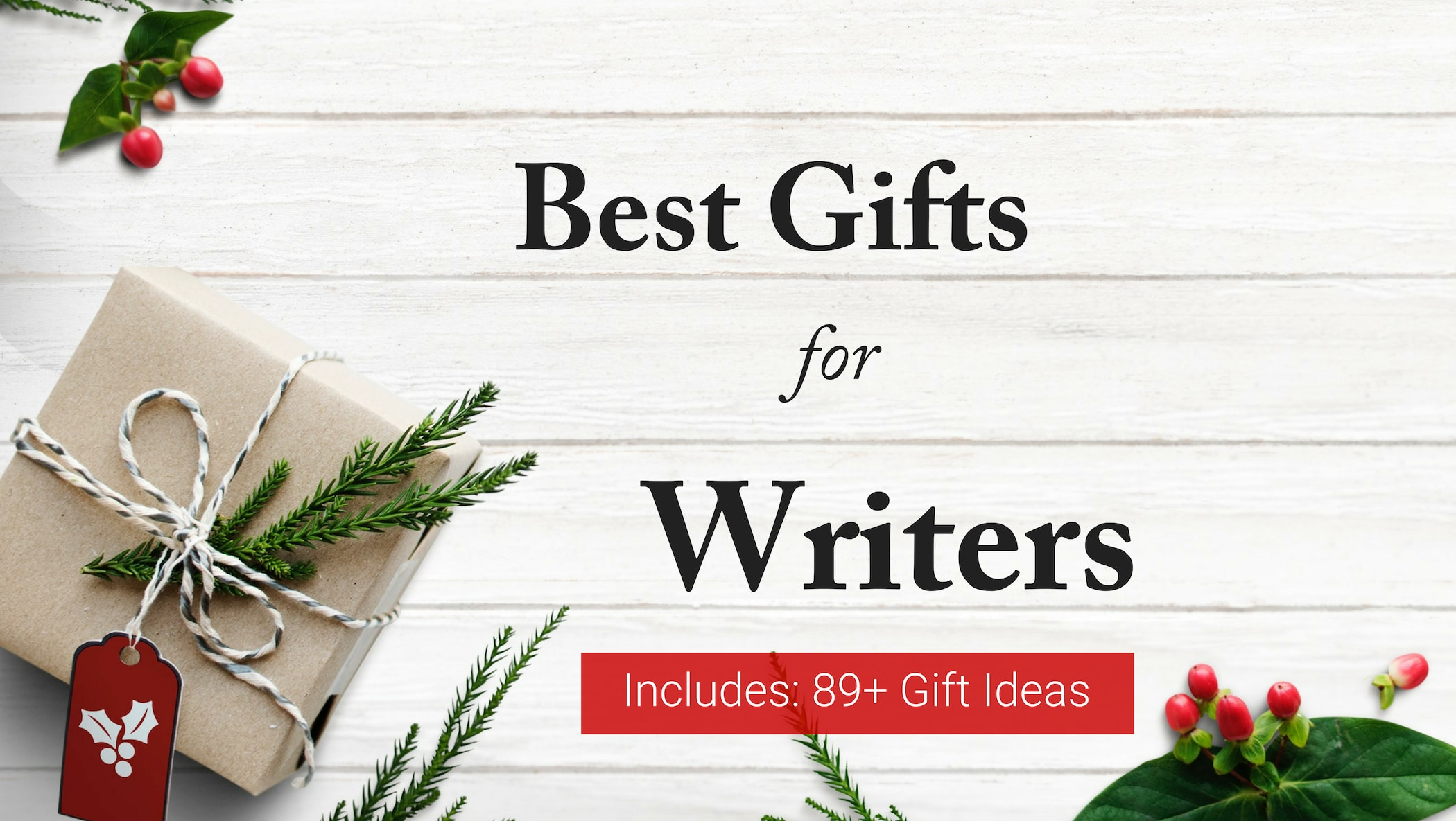 89+ outstanding gift ideas for writers and storytellers - p. s.